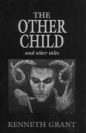 The Other Child and Other Tales
